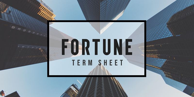 January 24 2018_FortuneTermSheet